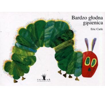 Bardzo głodna gąsienica - Wydawnictwo tatarak