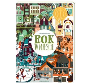 Rok w mieście - Nasza Księgarnia
