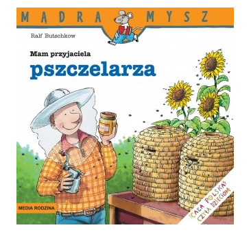 MAM PRZYJACIELA PSZCZELARZA - Media Rodzina