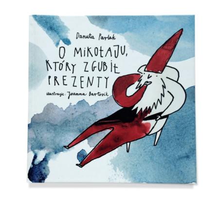 O Mikołaju, który zgubił prezenty - Wydawnictwo Widnokrąg