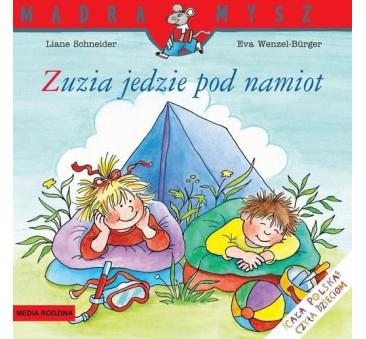 ZUZIA JEDZIE POD NAMIOT - Media Rodzina