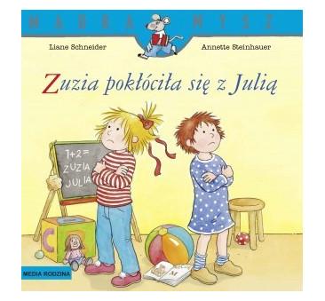 ZUZIA POKŁÓCIŁA SIĘ Z JULIĄ - Liane Schneider - Media Rodzina