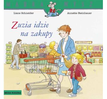 ZUZIA IDZIE NA ZAKUPY - Liane Schneider - Media Rodzina