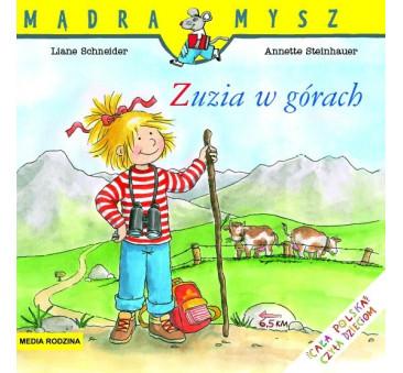ZUZIA W GÓRACH - Liane Schneider - Media Rodzina