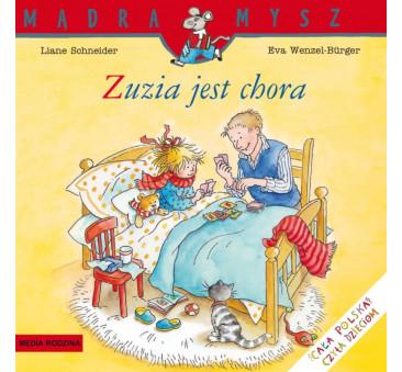 ZUZIA JEST CHORA - Liane Schneider - Media Rodzina