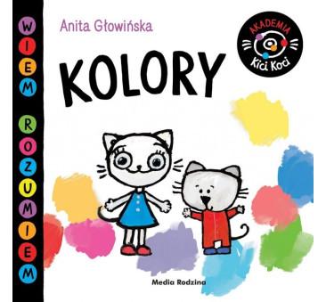 AKADEMIA KICI KOCI. KOLORY - KICIA KOCIA - Anita Głowińska - MEDIA RODZINA