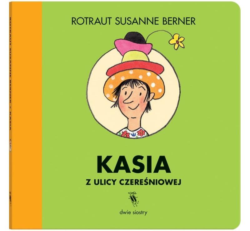 Kasia Z Ulicy Czereśniowej - Wydawnictwo Dwie Siostry