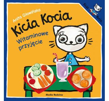 KICIA KOCIA WITAMINOWE PRZYJĘCIE - Anita Głowińska - MEDIA RODZINA