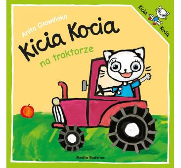 KICIA KOCIA NA TRAKTORZE - Anita Głowińska - MEDIA RODZINA