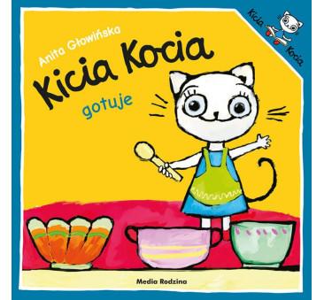 KICIA KOCIA GOTUJE - Anita Głowińska - MEDIA RODZINA