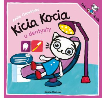 KICIA KOCIA U DENTYSTY - Anita Głowińska - MEDIA RODZINA