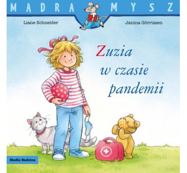 ZUZIA W CZASIE PANDEMII - Media Rodzina