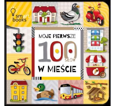 W Mieście - Moje Pierwsze 100 Słów w Mieście - Wydawnictwo SmartBooks