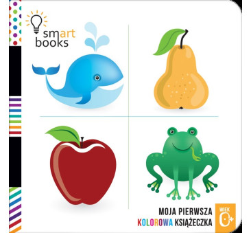 Moja Pierwsza Kolorowa Książeczka - Wydawnictwo SmartBooks