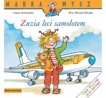 ZUZIA LECI SAMOLOTEM - Media Rodzina